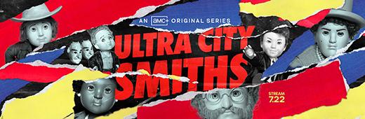 Ultra City Smiths Season 1