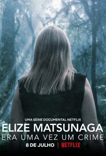 Elize Matsunaga: Once Upon a Crime Season 1