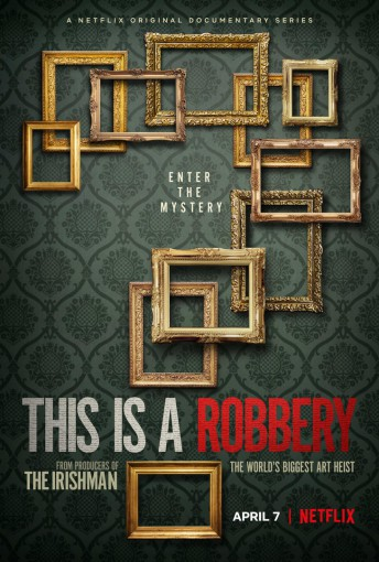 This Is a Robbery – The Worlds Greatest Art Heist Season 1