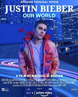 Justin Bieber Our World 2021 720p